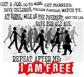 Klicke auf die Grafik für eine größere Ansicht  Name:Get+a+job+go+to+work+get+married+have+children+follow+fashion+watch+tw+act+normal+walk+on+the+pa.jpg Hits:403 Größe:67,7 KB ID:1597