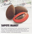 Klicke auf die Grafik für eine größere Ansicht  Name:sapote mamey +.jpg Hits:7 Größe:417,7 KB ID:2721